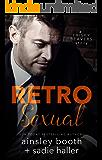 Retrosexual (Frisky Beavers Quickies Book 1)