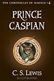 Prince Caspian (The Chronicles of Narnia, Book 4)