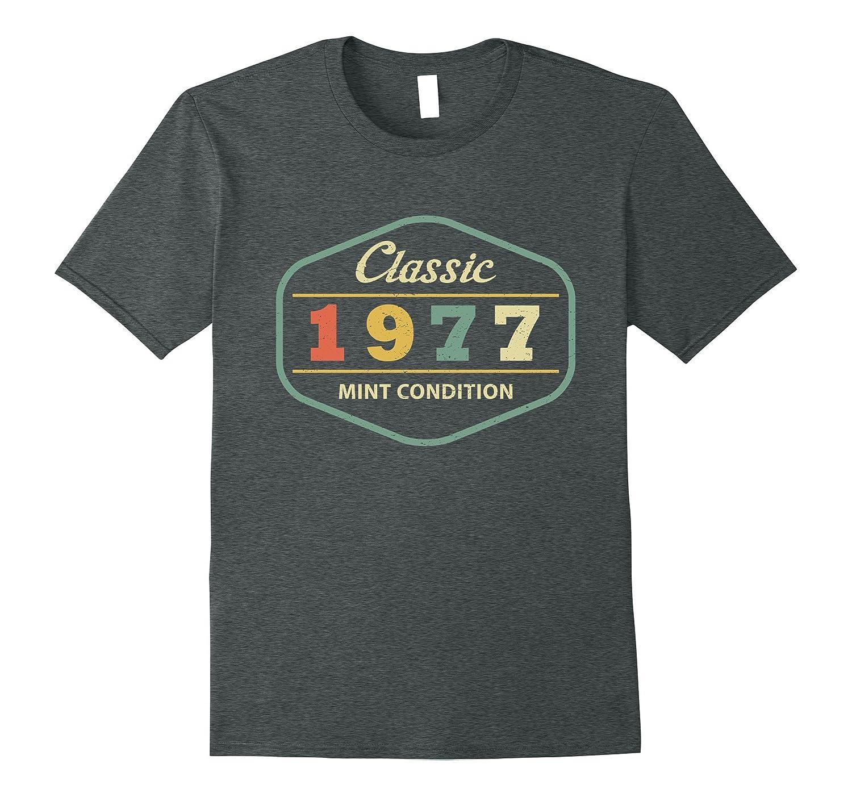 40th Birthday Shirt. Classic 1977 Shirt. Mint Condition.-FL