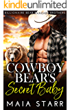 Cowboy Bear's Secret Baby (Billionaire Bear Rancher Brothers Book 1)