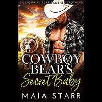 Cowboy Bear's Secret Baby (Billionaire Bear Rancher Brothers Book 1) (English Edition)