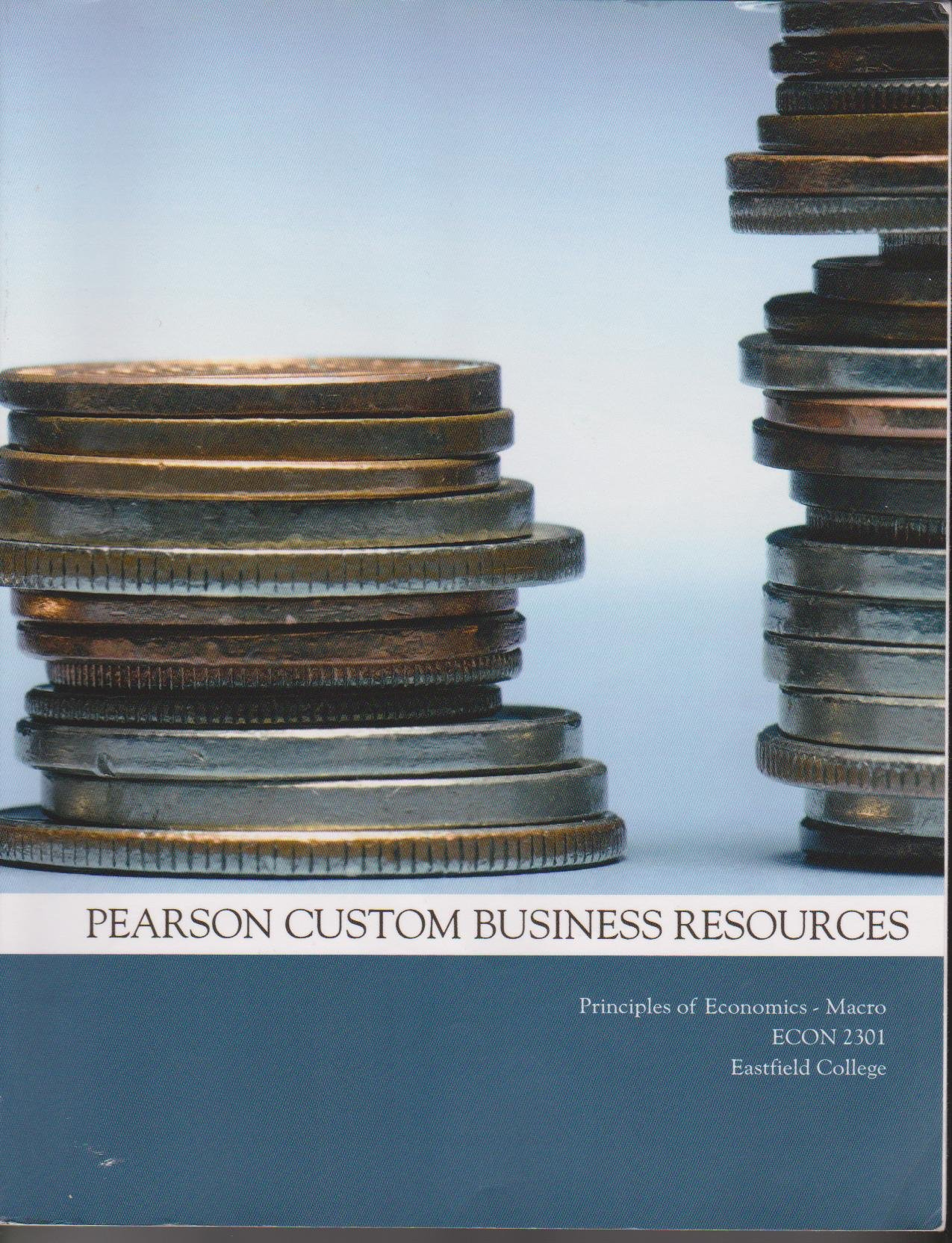 Principles of economics pearson custom business resources principles of economics pearson custom business resources 9781256236788 amazon books fandeluxe Image collections