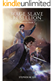 Wage Slave Rebellion (Firesign Book 1)