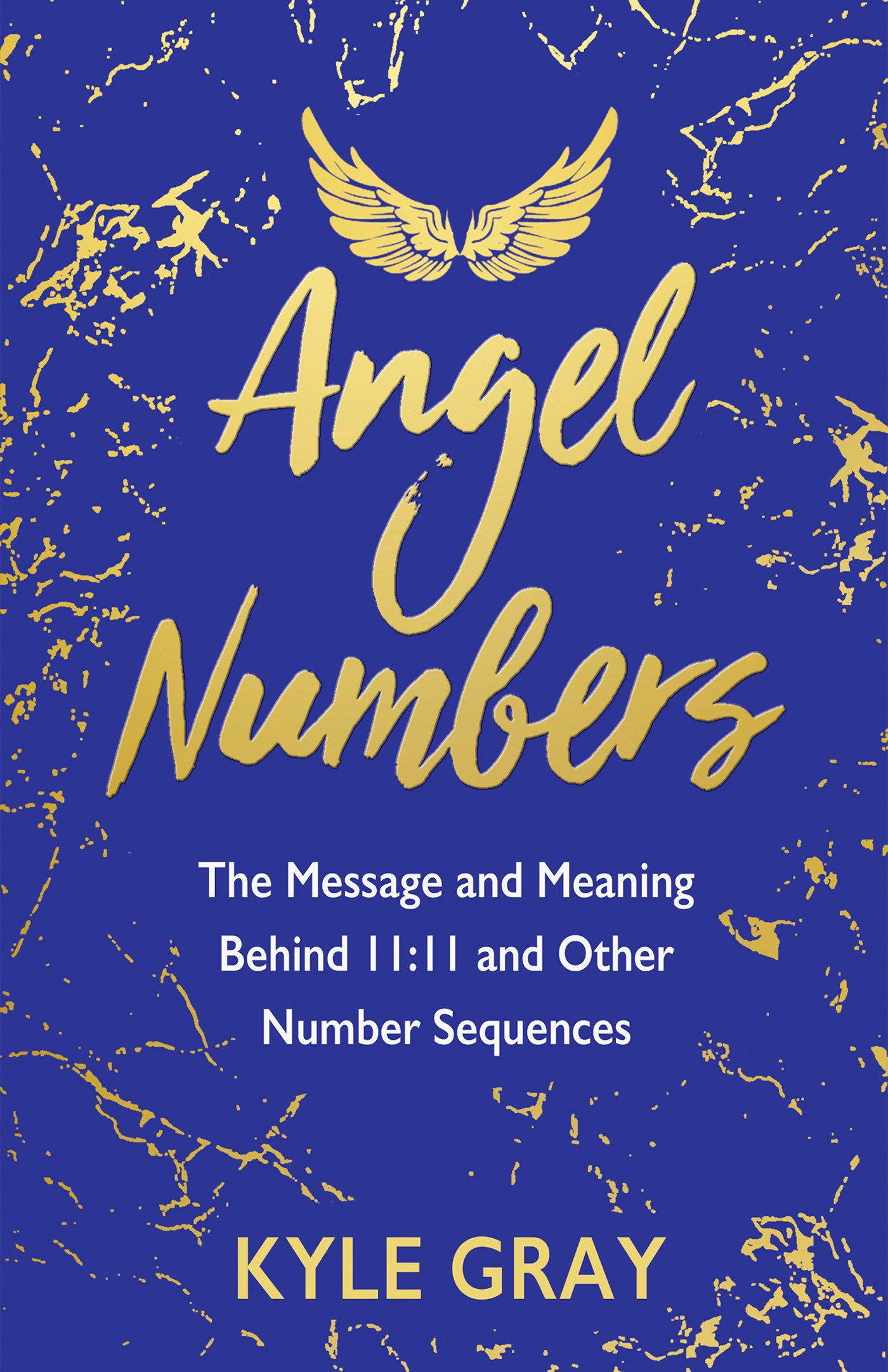 Angel Numbers  The Message And Meaning Behind 11 11 And Other Number Sequences