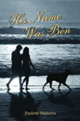 His Name was Ben: A Novel Kindle Edition