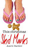 This Christmas Skid Marks (A Very Skid Marks Christmas Book 2)