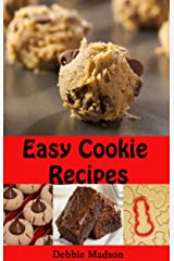 Easy Cookie Recipes: Favorite Homemade Cookies and Bars Recipes (Bakery Cooking Series Book 3) Kindle Edition
