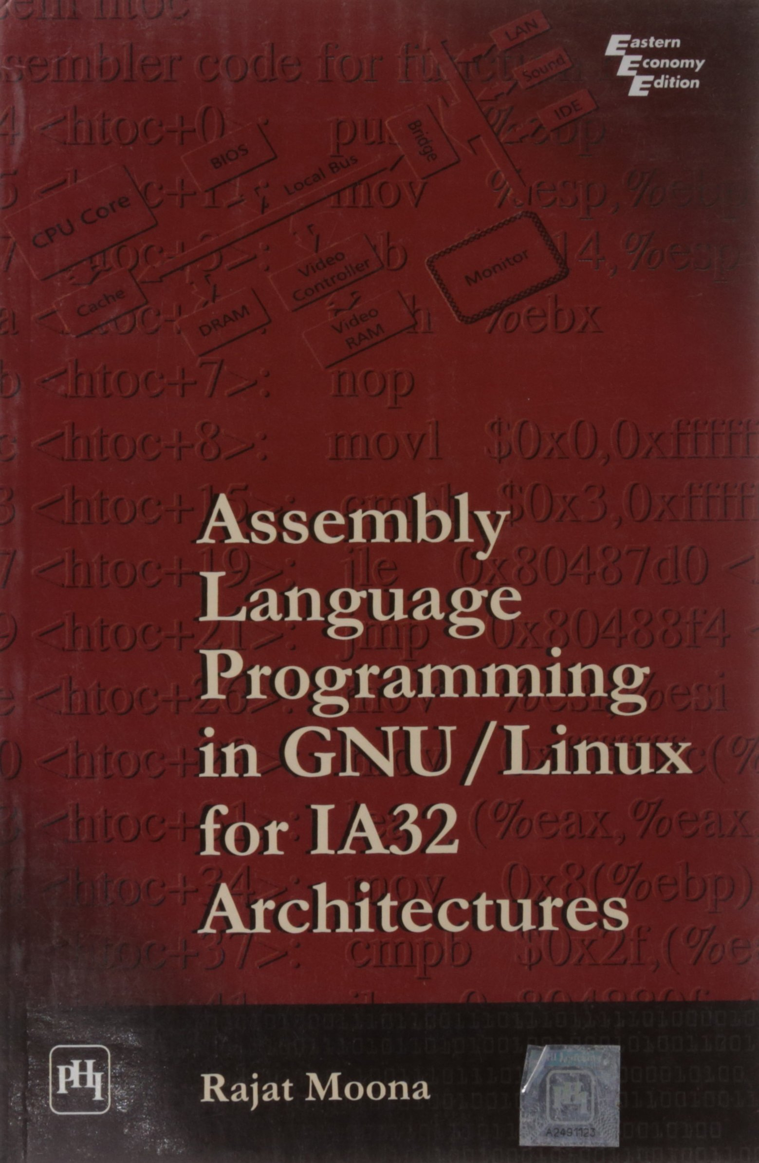 Assembly Language Programming in GNU/Linux for IA32 Architectures by TBS