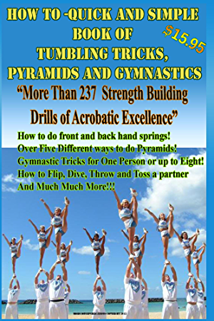 How To - Quick and Simple Book of Tumbling Tricks; Pyramids and Gymnastic