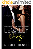 Legally Ours (Spitfire Book 3)