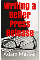 Writing a Better Press Release