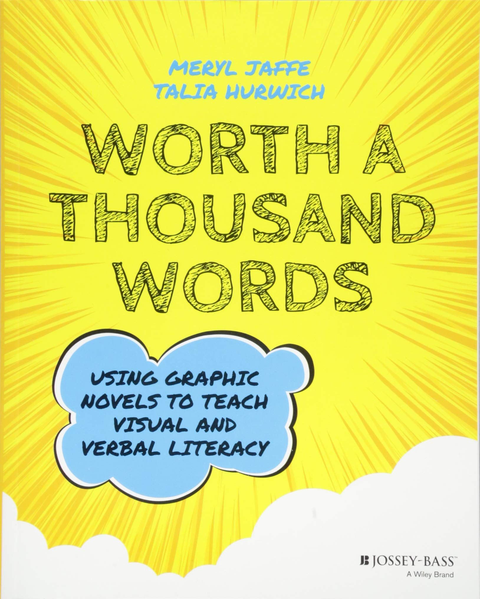 Worth A Thousand Words  Using Graphic Novels To Teach Visual And Verbal Literacy