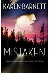 Mistaken: First Impressions Are Never What They Seem Kindle Edition