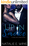 Up in Smoke (Kisses and Crimes Book 2)