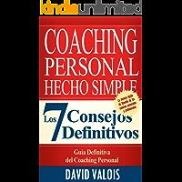 COACHING Personal Hecho Simple: Los 7 Consejos Definitivos
