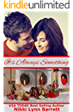 It's Always Something (Life Won't Wait Book 2)