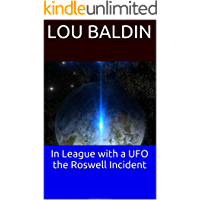 In League with a UFO the Roswell Incident
