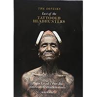 The Konyaks: Last of the Tattooed Headhu