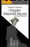 El Tiempo del Príncipe Pálido: Una fantasmagoría (Saga Devon Crawford)