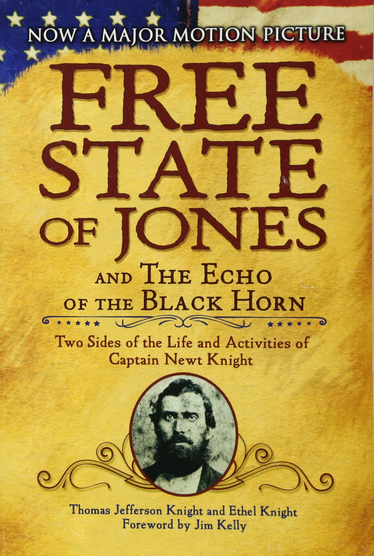 Download The Free State of Jones and The Echo of the Black Horn: Two Sides of the Life and Activities of Captain Newt Knight pdf epub