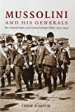 Mussolini and his Generals: The Armed Forces and Fascist Foreign Policy, 1922–1940 (Cambridge Military Histories)