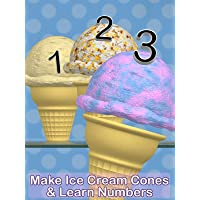 Make Ice Cream Cones & Learn Numbers