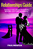Relationships Guide: Things You Need To Know Before Getting Married: Relationships, Marriage counseling, Relationship guide, Marriage Guide, Relationship Goals