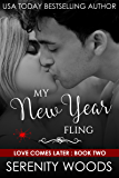 My New Year Fling (Love Comes Later Book 2)
