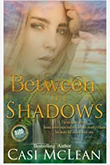 Between The Shadows: A Time Travel Romantic Suspense (Lake Lanier Mysteries Book 3) Kindle Edition