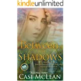 Between The Shadows: A Time Travel Romantic Suspense (Lake Lanier Mysteries Book 3)
