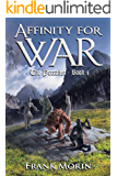 Affinity for War (The Petralist Book 4)