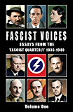 Fascist Voices: Essays from the 'Fascist Quarterly' 1936-1940 - Volume 1