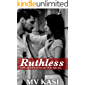 Ruthless: A Hot Indian Romance Thriller