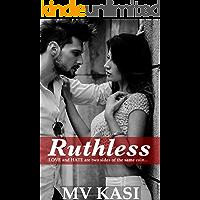 Ruthless: A Hot Indian Romance Thriller