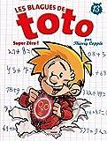 Blagues de Toto 13: Super Zéro