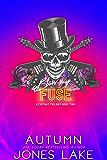 Blow My Fuse (Kickstart Trilogy Book 2)