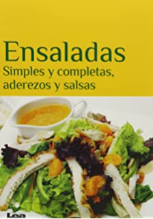 Ensaladas: Simples y completas, aderezos y salsas (Spanish Edition)
