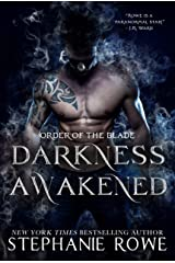 Darkness Awakened (Order of the Blade) Kindle Edition