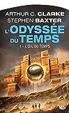 L'OEil du Temps: L'Odyssée du Temps, T1