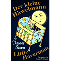 Der kleine Häwelmann/Little Haverman [Translated] (German-English)