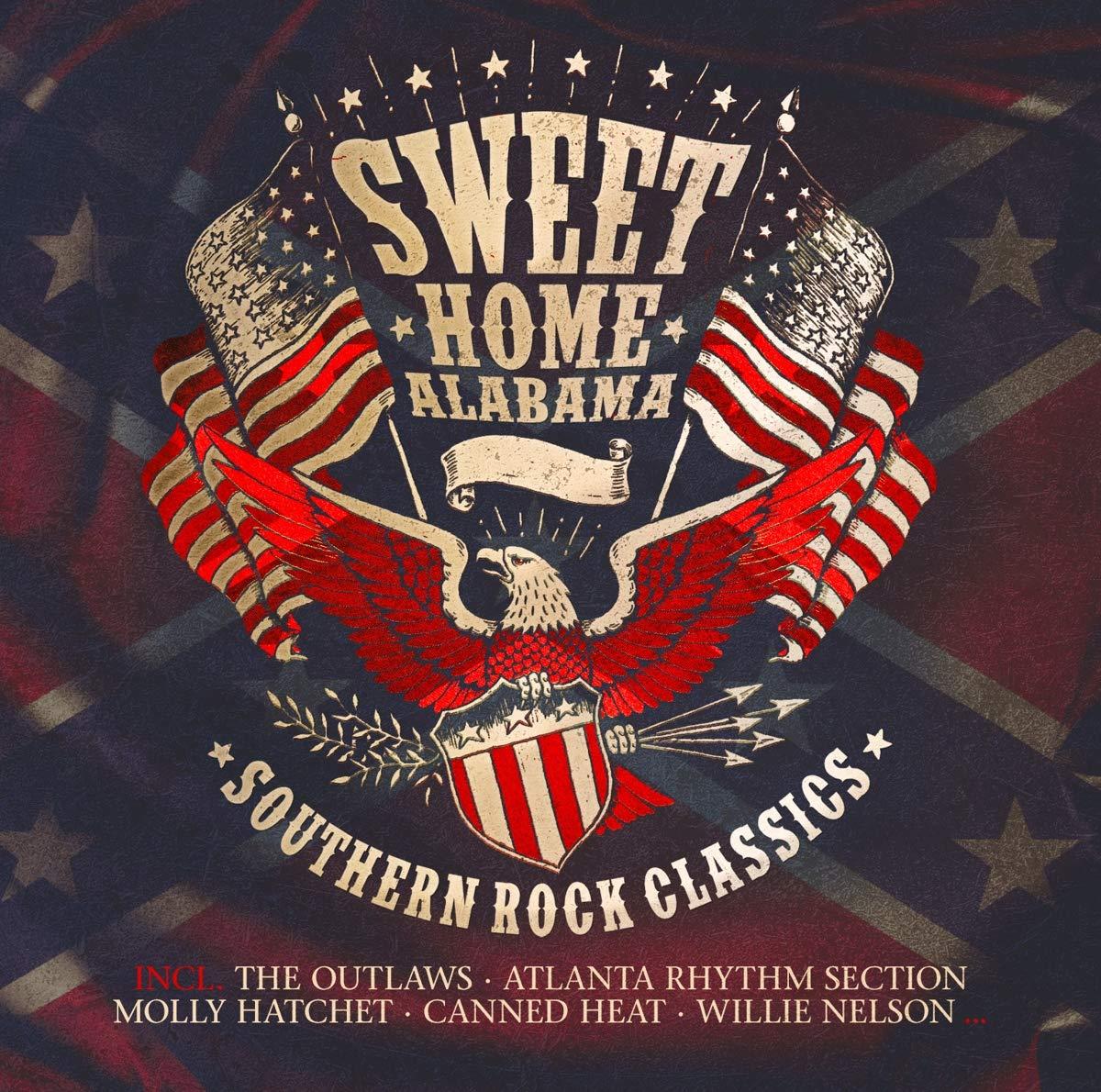 Various Artists Sweet Home Alabama Southern Rock Classics Amazon Com Music