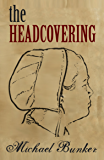 The Headcovering (Just Plain Series Book 2)