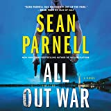 All Out War: A Novel: The Eric Steele Series, book 2 (Eric Steele Series, 2)