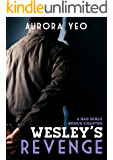 Wesley's Revenge: A Bad Girls Bonus Chapter