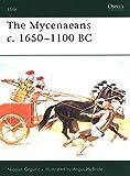 The Mycenaeans c.1650–1100 BC (Elite)