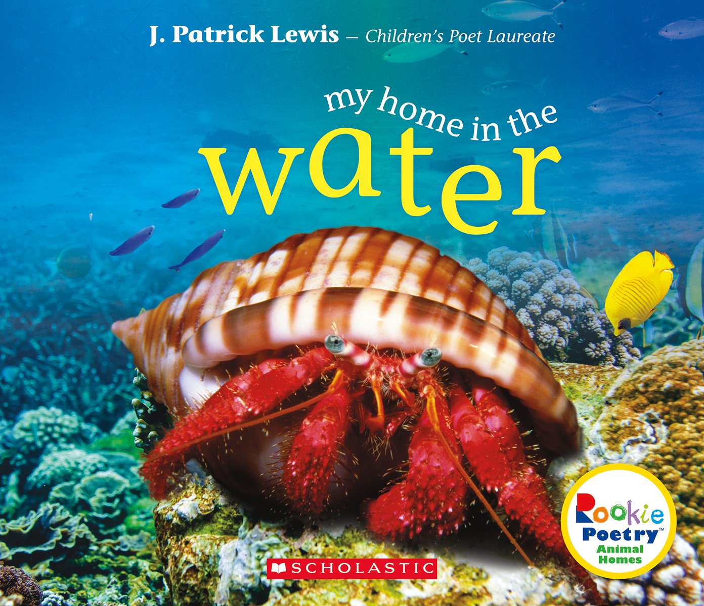 Download My home in the Water (Rookie Poetry, Animal Homes) pdf epub