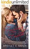 Finding Faith (Almost a Billionaire Book 1)