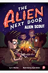 The Alien Next Door 3: Alien Scout Kindle Edition