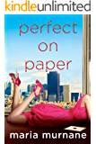 Perfect on Paper (The (Mis)Adventures of Waverly Bryson Book 1)
