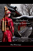 The Pavilion Of Forgotten Concubines (English